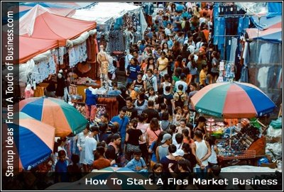 How To Start A Flea Market Touch Of Business