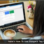 Image of a woman using google tag manager on a laptop
